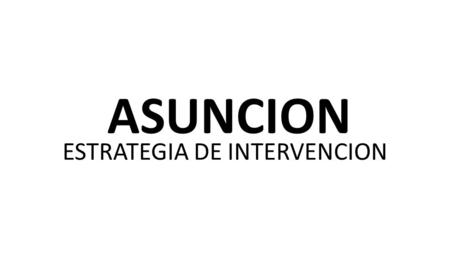 ESTRATEGIA DE INTERVENCION