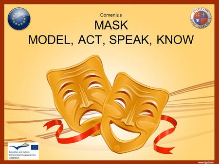Comenius MASK MODEL, ACT, SPEAK, KNOW