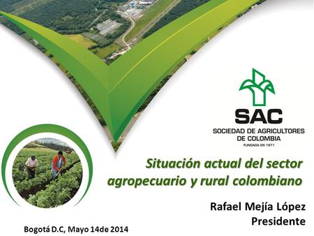 Situación actual del sector agropecuario y rural colombiano