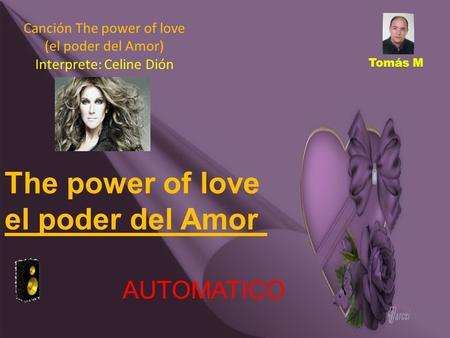 The power of love el poder del Amor AUTOMATICO