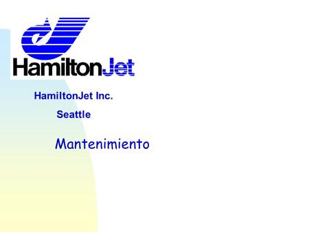 HamiltonJet Inc. Seattle Mantenimiento.