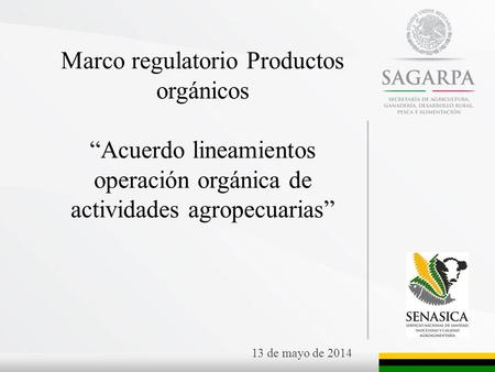 Marco regulatorio Productos orgánicos