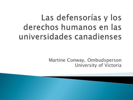 Martine Conway, Ombudsperson University of Victoria.