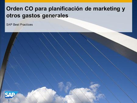 Orden CO para planificación de marketing y otros gastos generales SAP Best Practices.