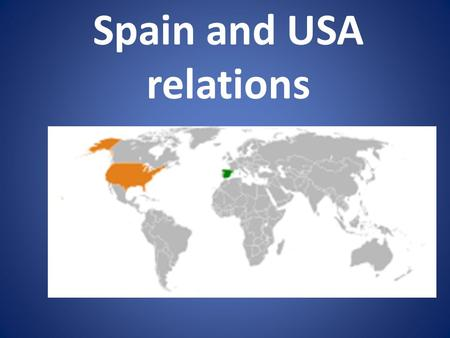 Spain and USA relations. Colonisation of parts of the Americas by Spain. Florida, New Mexico, California, Arizona, Texas, and Louisiana. The history of.