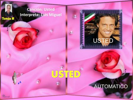 Interprete: Luis Miguel