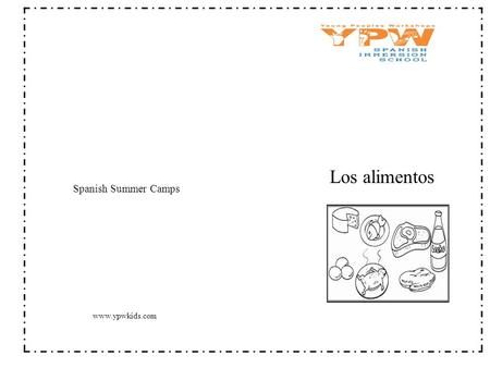 Los alimentos Spanish Summer Camps www.ypwkids.com.