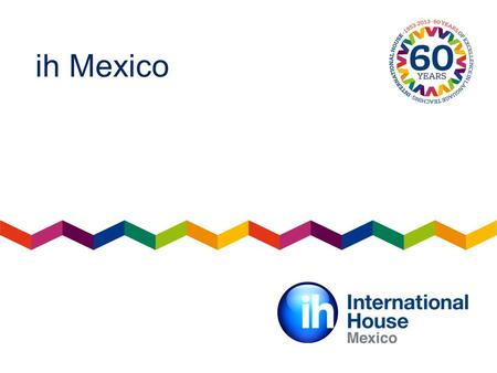 Ih Mexico. Cambridge English Platinum Centre Awards Innovation.