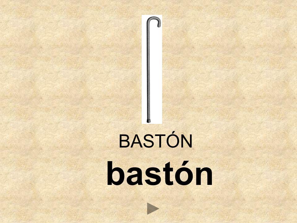 bastón BASTÓN