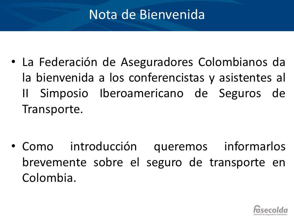El Seguro de Transporte en Colombia La historia de los seguros en Colombia está ligada a los seguros de transporte.