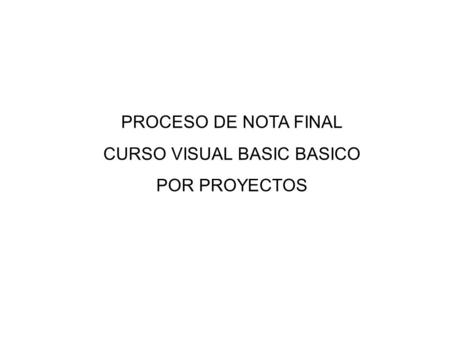 CURSO VISUAL BASIC BASICO