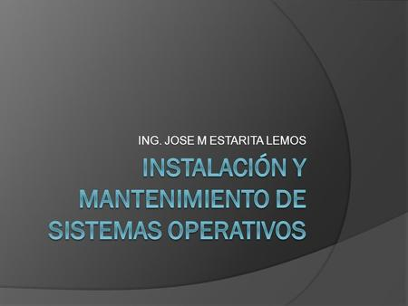 ING. JOSE M ESTARITA LEMOS. ESPERADOS  Saber que es el SO Windows Server.  Identificar las familias de servidores Windows server y sus características.