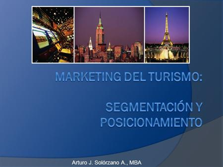 Marketing del Turismo: Segmentación y Posicionamiento