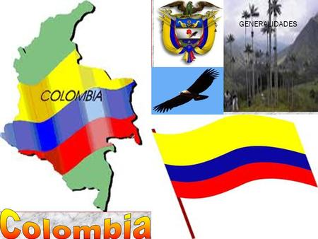 GENERALIDADES Colombia.