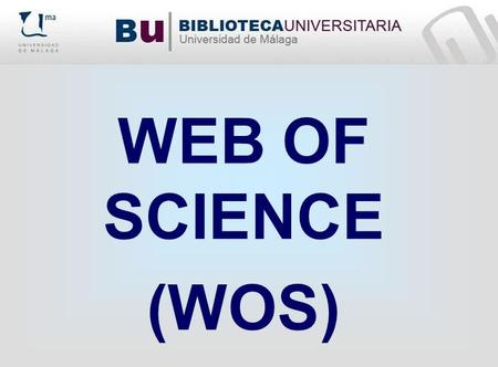WEB OF SCIENCE (WOS).