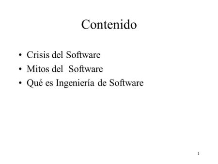 Contenido Crisis del Software Mitos del Software
