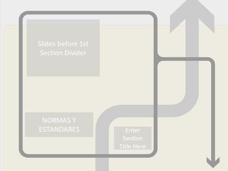 Slides before 1st Section Divider