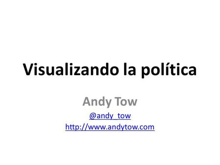 Visualizando la política Andy