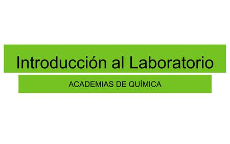 Introducción al Laboratorio