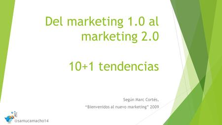 Del marketing 1.0 al marketing tendencias