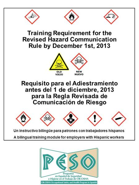 Training Requirement for the Revised Hazard Communication Rule by December 1st, 2013 Requisito para el Adiestramiento antes del 1 de diciembre, 2013 para.