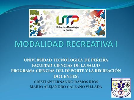 MODALIDAD RECREATIVA I