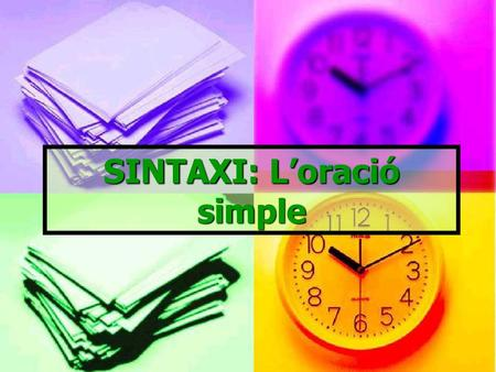 SINTAXI: L'oració simple