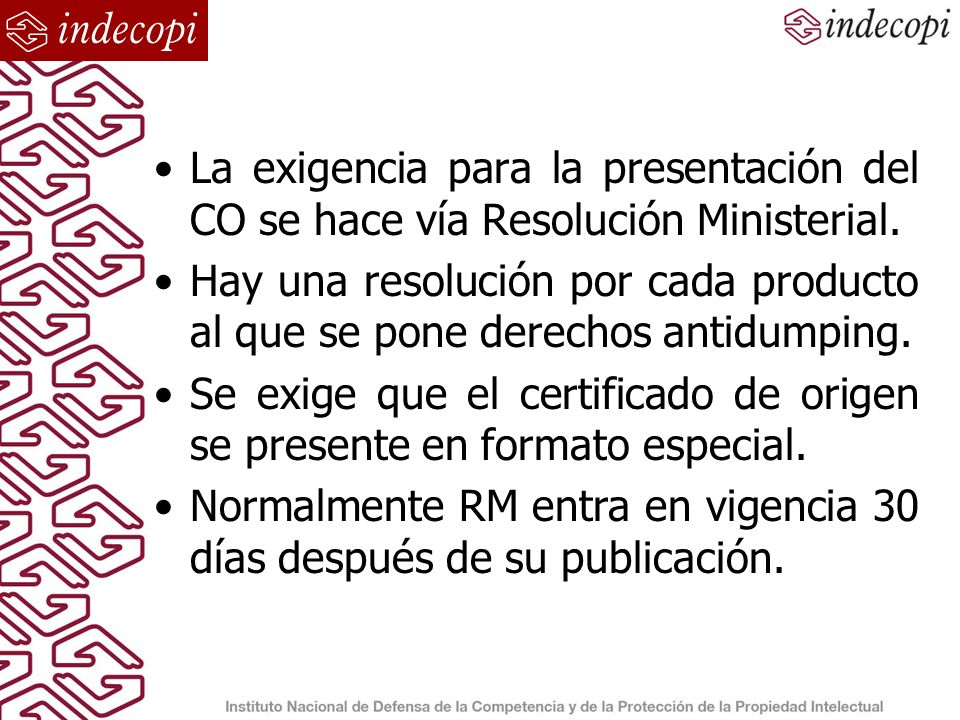 Excepciones Se exceptúa de la presentación del CO a: 1) Productos originarios de país con AD.