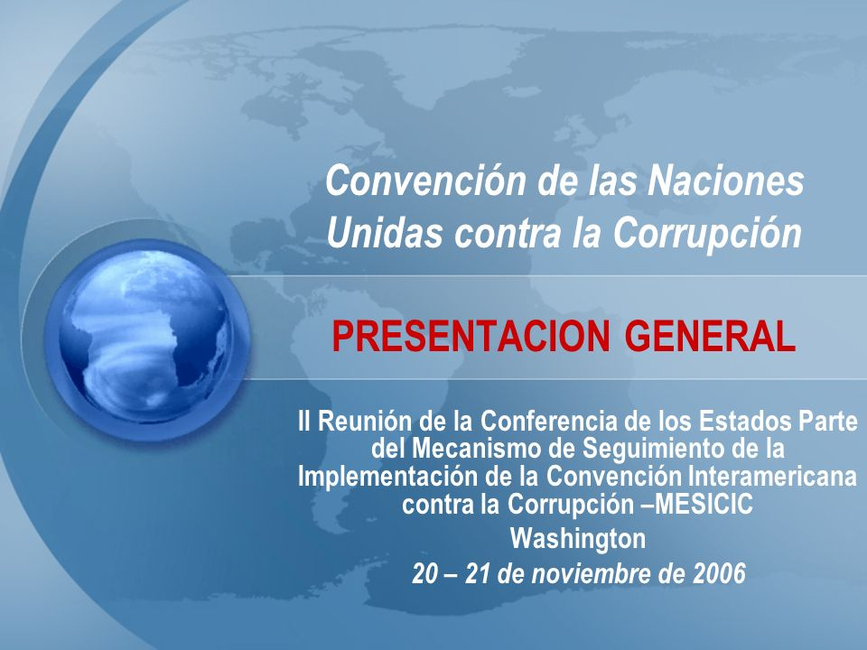 División para Asuntos de Tratados Noviembre de 2006 La corrupción --- Problema multidimensional Mercados Seguridad humana Derechos humanos Democracia Imperio de la ley Calidad de vida Desarrollo sostenible CORRUPCIÓN
