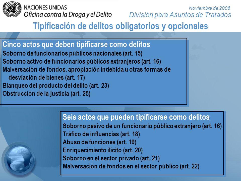 División para Asuntos de Tratados Noviembre de 2006 Soborno de funcionarios públicos (art.