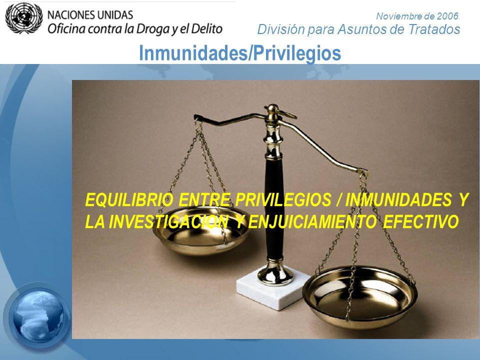 División para Asuntos de Tratados Noviembre de 2006 Protección de testigos y denunciantes (arts.
