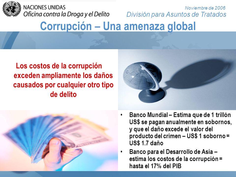 División para Asuntos de Tratados Noviembre de 2006 Nivel creciente de respuesta Resolución 51/191 de la Asamblea General Declaración de las Naciones Unidas sobre la corrupción Negociación de la Convención contra la Delincuencia Organi- zada Transnacional Conferencia de Mérida Resolución 55/61 de la Asamblea General Establecimiento del Comité Especial Resolución 55/181 de la Asamblea General Recuperación de activos Comité Especial (períodos de sesiones 1º a 7º) Convención de la OEA de 1996 Convenio de la UE de 1997 Convención de la OCDE de 1997 Convenio del Consejo de Europa de 1999 Convención de la UA de 2003 8º Congreso sobre Prevención del Delito Resolución 58/4 de la Asamblea General Aprobación de la Convención contra la Corrupción