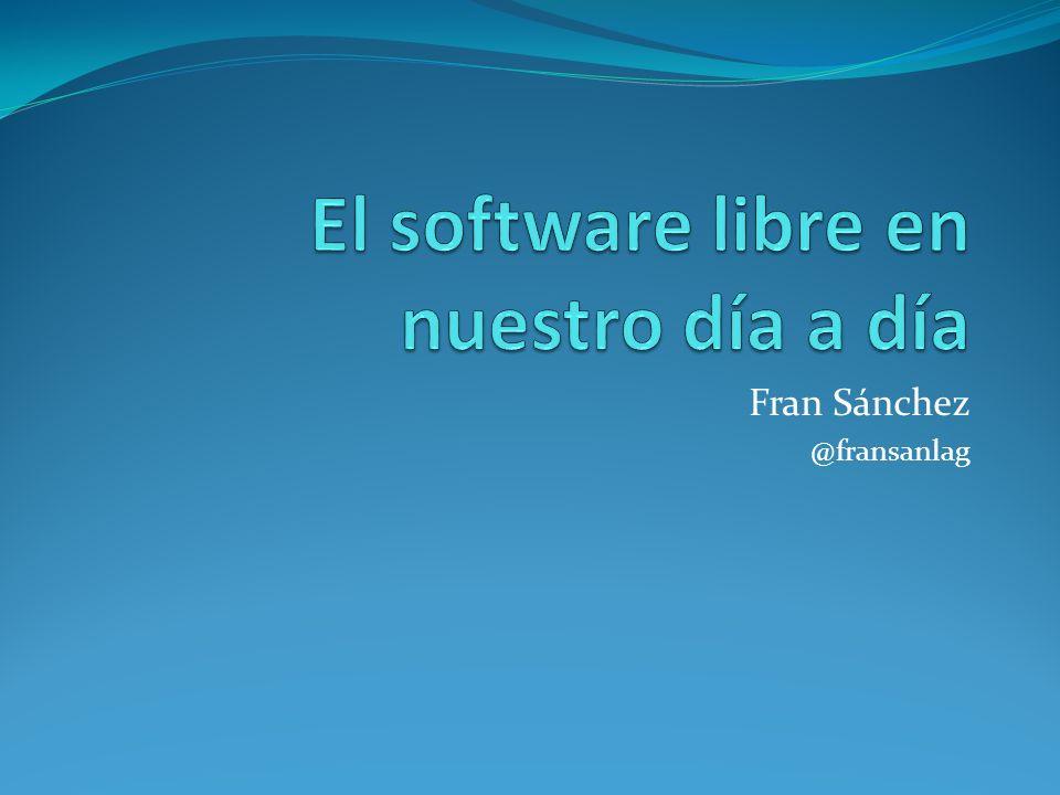 El software libre en nuestro día a día