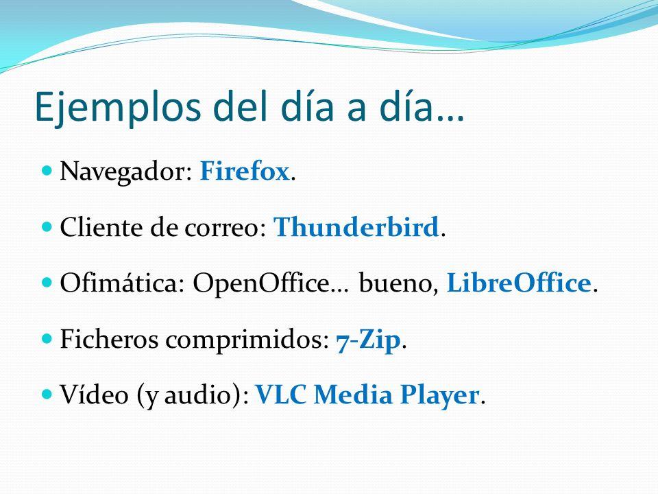 Ejemplos del día a día… Navegador: Firefox.