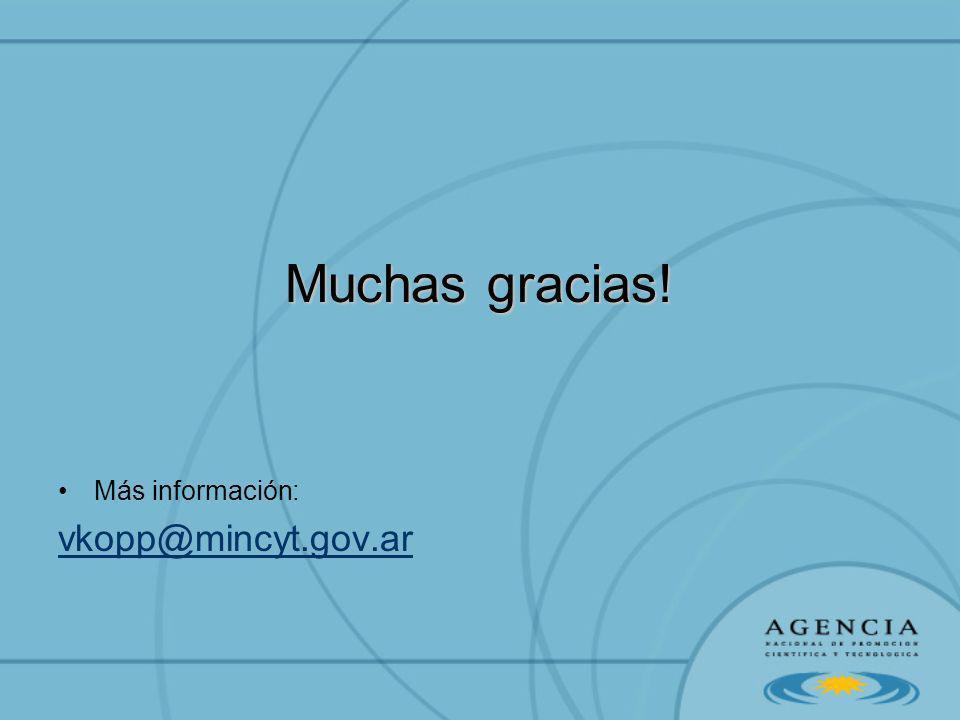 Muchas gracias! Más información: vkopp@mincyt.gov.ar