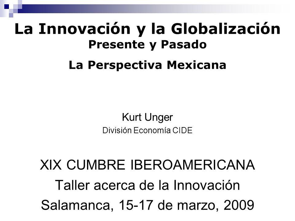 La Innovación y la Globalización Presente y Pasado