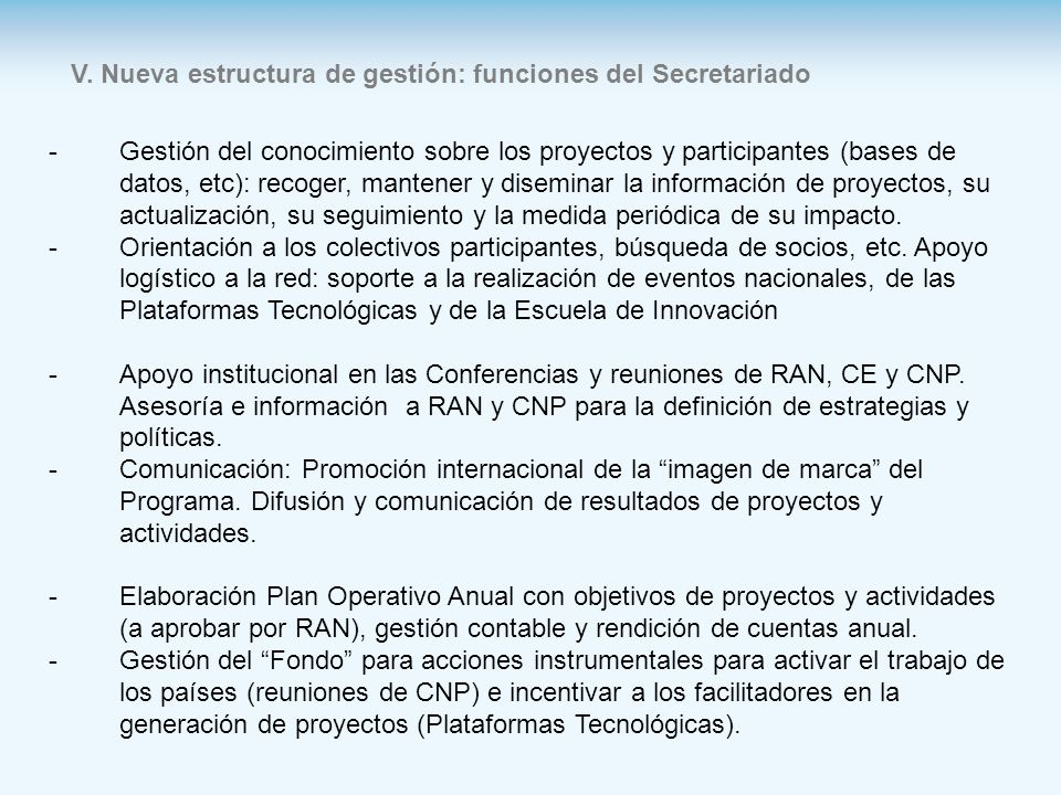 V. Nueva estructura de gestión: funciones del Secretariado