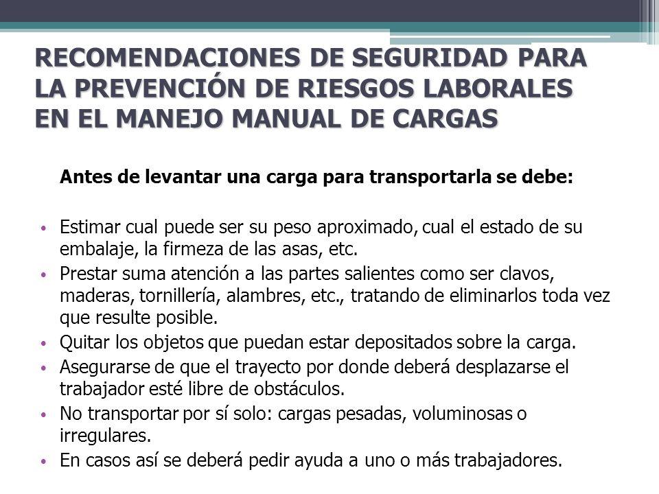 RECOMENDACIONES DE SEGURIDAD PARA LA PREVENCIÓN DE RIESGOS LABORALES EN EL MANEJO MANUAL DE CARGAS