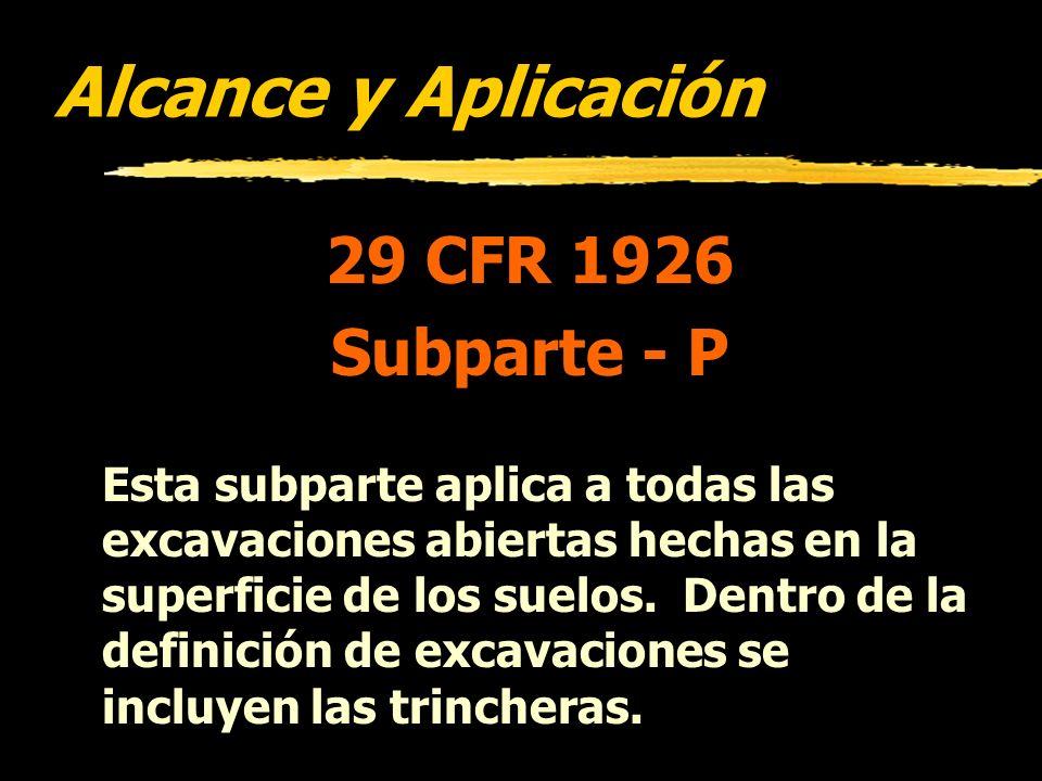 Alcance y Aplicación 29 CFR 1926 Subparte - P