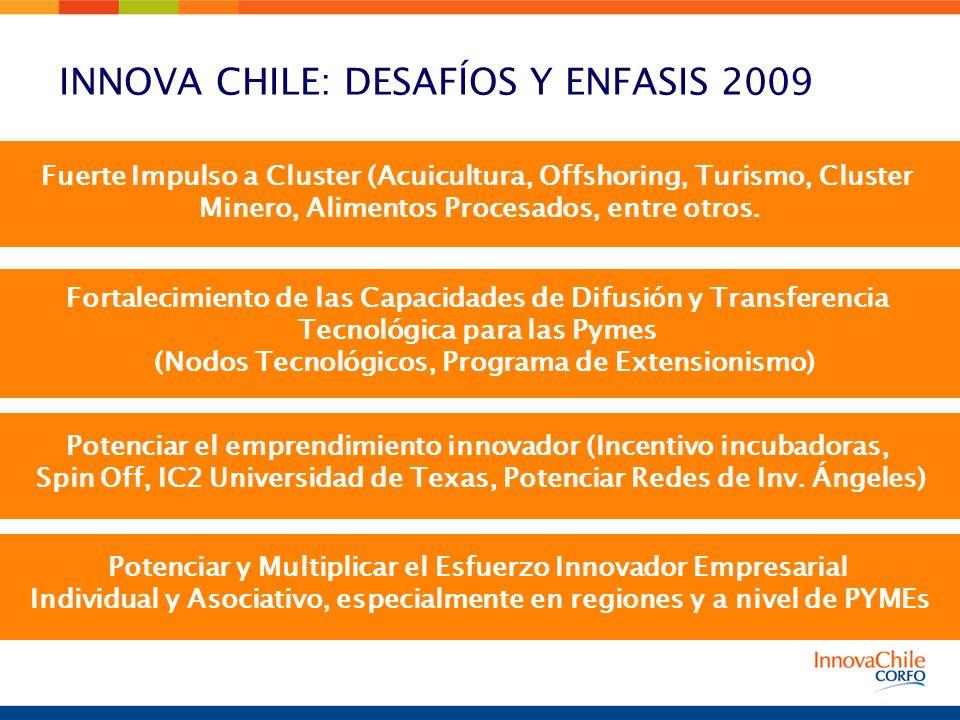INNOVA CHILE: DESAFÍOS Y ENFASIS 2009