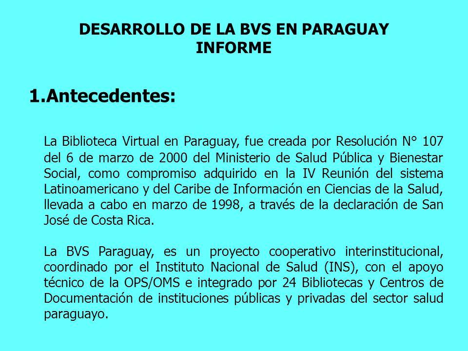 DESARROLLO DE LA BVS EN PARAGUAY INFORME