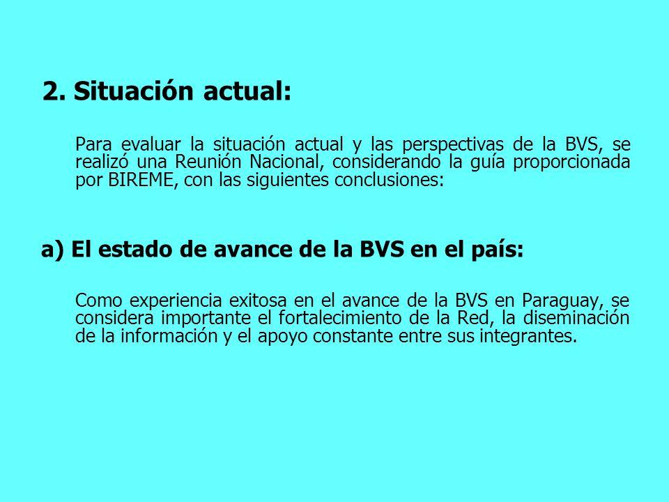 2. Situación actual: El estado de avance de la BVS en el país: