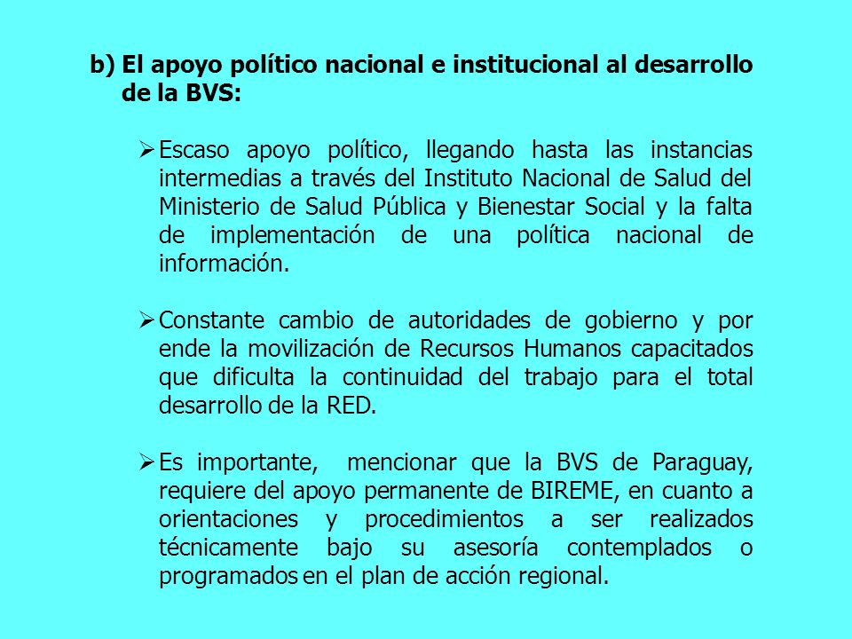 El apoyo político nacional e institucional al desarrollo de la BVS: