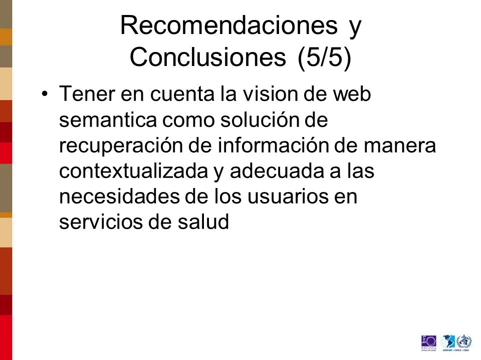 Recomendaciones y Conclusiones (5/5)