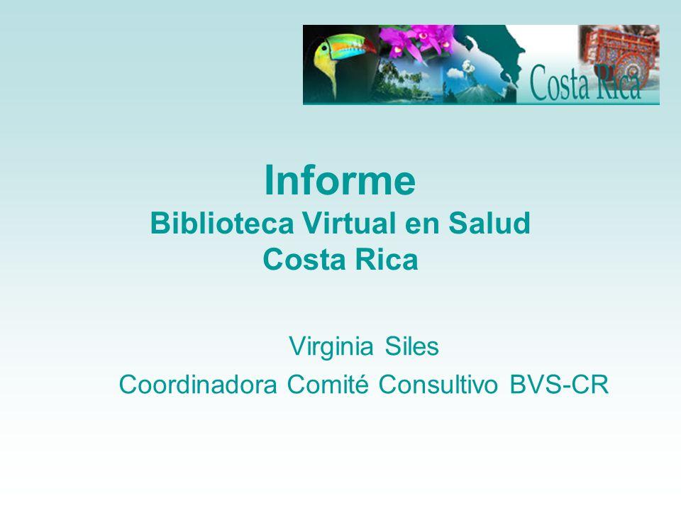 Informe Biblioteca Virtual en Salud Costa Rica