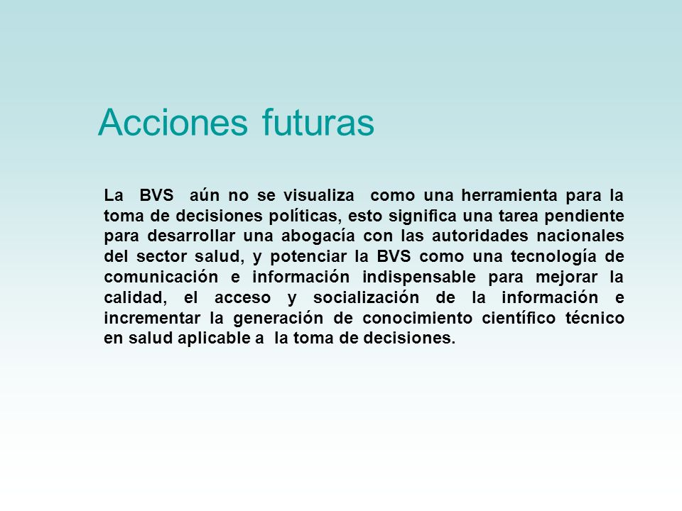 Acciones futuras