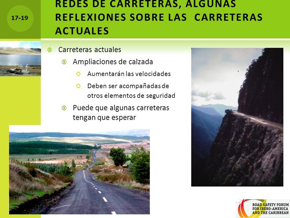 REDES DE CARRETERAS, ALGUNAS REFLEXIONES SOBRE LAS CARRETERAS ACTUALES