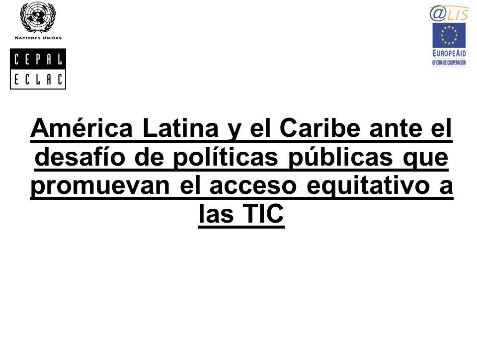 América Latina y el Caribe ante el desafío de políticas públicas que promuevan el acceso equitativo a las TIC