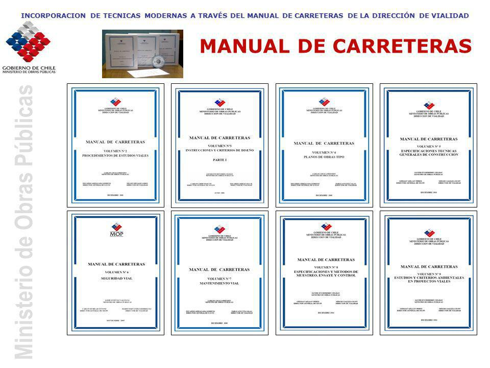 INCORPORACION DE TECNICAS MODERNAS A TRAVÉS DEL MANUAL DE CARRETERAS DE LA DIRECCIÓN DE VIALIDAD