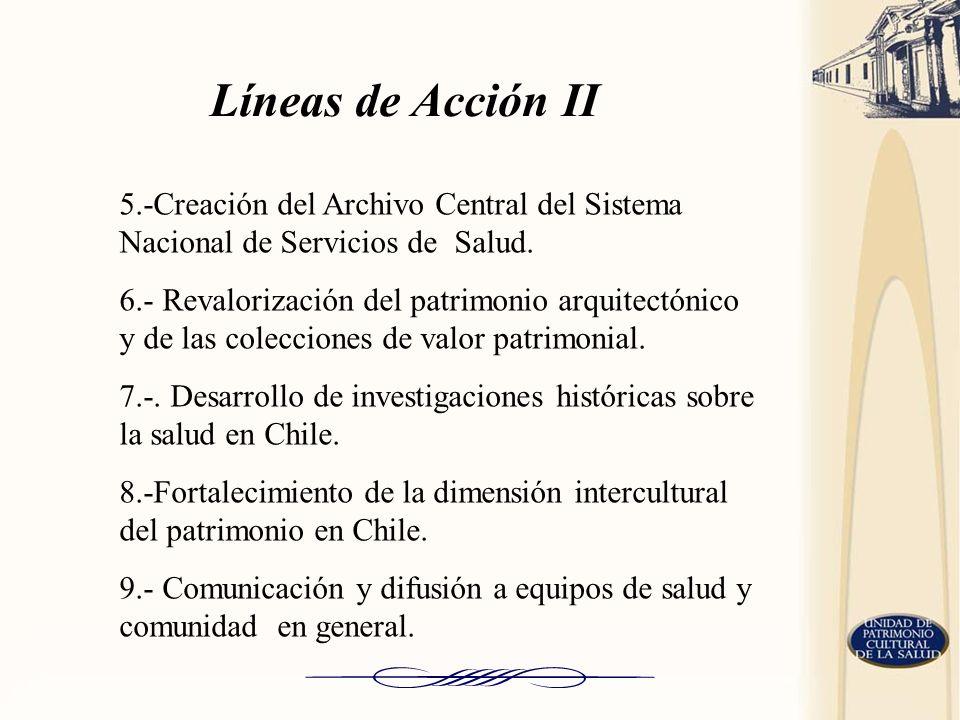 Líneas de Acción II5.-Creación del Archivo Central del Sistema Nacional de Servicios de Salud.